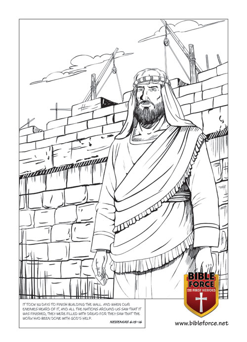 Nehemiah and the Wall NEHEMIAH 6:15–16