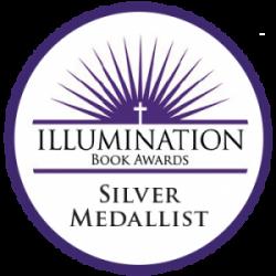 Illumination Silver Medal for Exemplary Christian Books